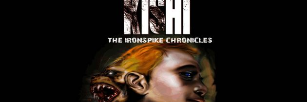 Kishi – The Ironspike Chronicles Vol #2