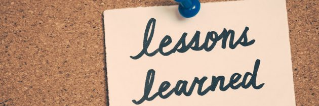 Lessons Learned – Part 1